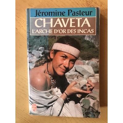 Chaveta: L'arche d'or des Incas
